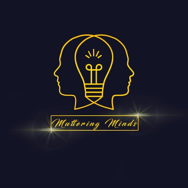 Muttering Minds is One